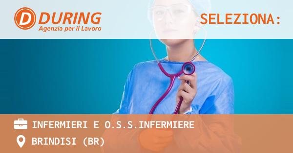 OFFERTA LAVORO - INFERMIERI E O.S.S.INFERMIERE - BRINDISI (BR)