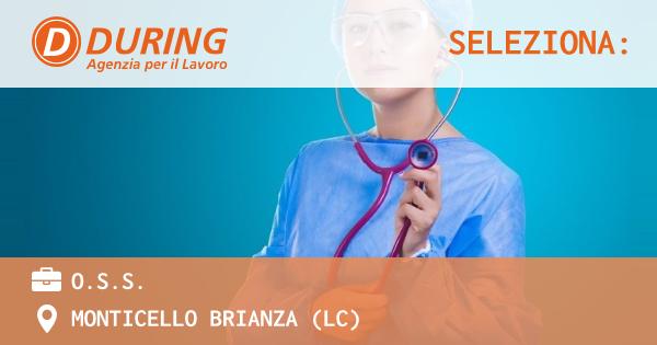 OFFERTA LAVORO - O.S.S. - MONTICELLO BRIANZA (LC)