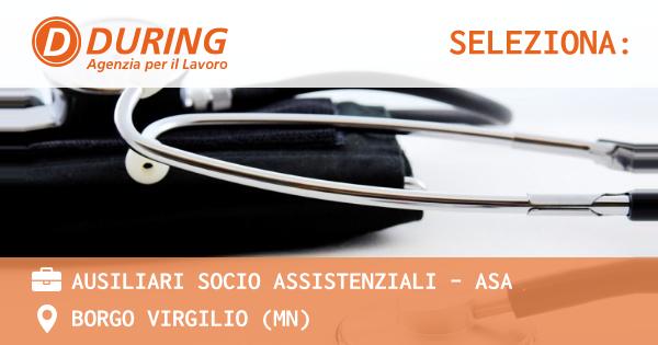 OFFERTA LAVORO - AUSILIARI SOCIO ASSISTENZIALI - ASA - BORGO VIRGILIO (MN)