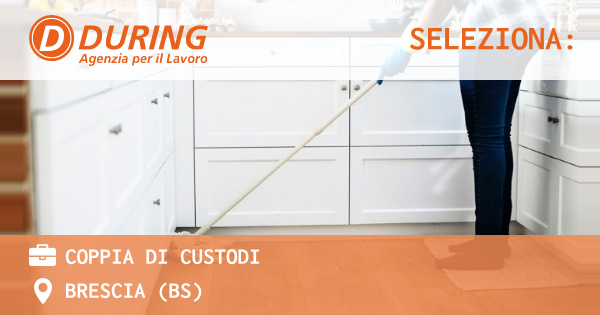 OFFERTA LAVORO - COPPIA DI CUSTODI - BRESCIA (BS)