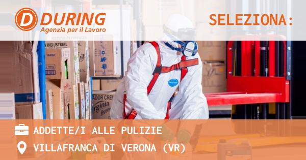 OFFERTA LAVORO - ADDETTE/I ALLE PULIZIE - VILLAFRANCA DI VERONA (VR)