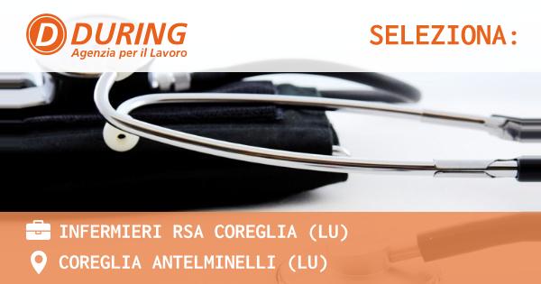 OFFERTA LAVORO - INFERMIERI RSA COREGLIA (LU) - COREGLIA ANTELMINELLI (LU)