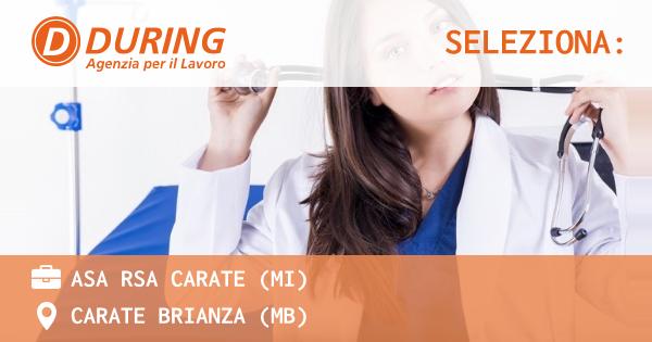 OFFERTA LAVORO - ASA RSA CARATE (MI) - CARATE BRIANZA (MB)