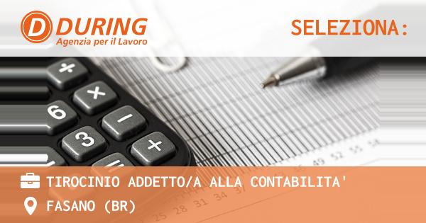OFFERTA LAVORO - TIROCINIO ADDETTO/A ALLA CONTABILITA' - FASANO (BR)