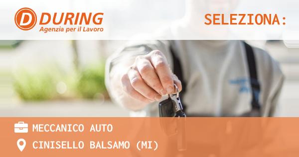 OFFERTA LAVORO - MECCANICO AUTO - CINISELLO BALSAMO (MI)