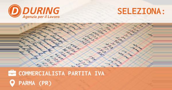 OFFERTA LAVORO - Commercialista partita IVA - PARMA (PR)