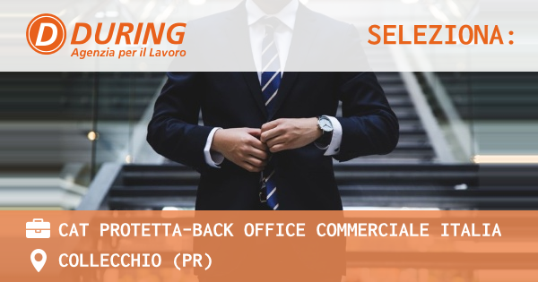 OFFERTA LAVORO - Cat protetta-Back office commerciale Italia - COLLECCHIO (PR)