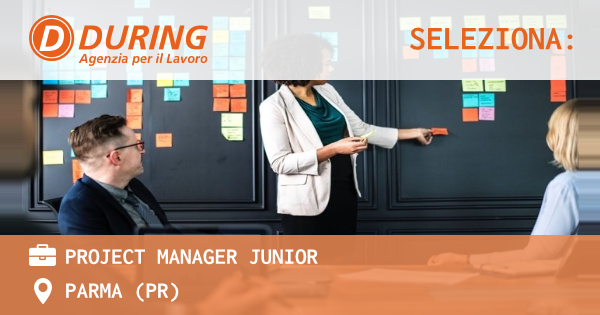 OFFERTA LAVORO - Project Manager Junior - PARMA (PR)