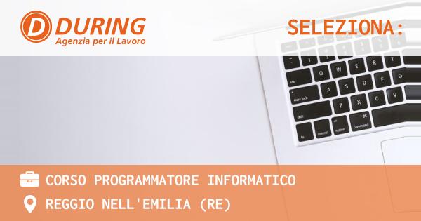 OFFERTA LAVORO - Corso Programmatore informatico - REGGIO NELL'EMILIA (RE)