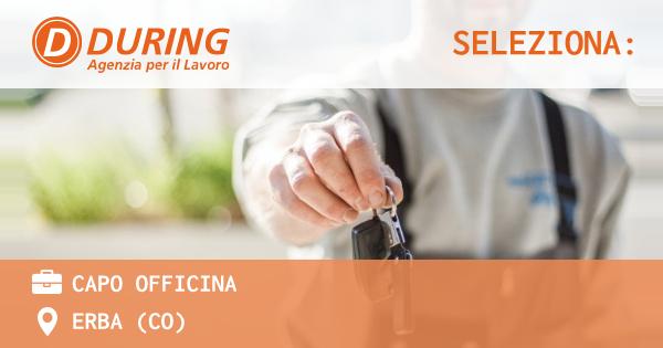 OFFERTA LAVORO - Capo officina - ERBA (CO)