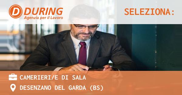 OFFERTA LAVORO - Camerieri/e di sala - DESENZANO DEL GARDA (BS)