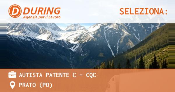 OFFERTA LAVORO - AUTISTA PATENTE C - CQC - PRATO (PO)
