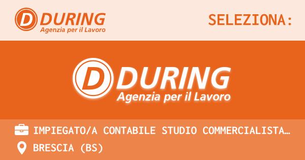 OFFERTA LAVORO - IMPIEGATO/A CONTABILE STUDIO COMMERCIALISTA PART TIME - BRESCIA (BS)