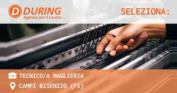 OFFERTA LAVORO - TECNICO/A MAGLIERIA - CAMPI BISENZIO (FI)