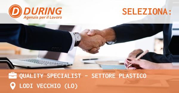 OFFERTA LAVORO - QUALITY SPECIALIST BRC - SETTORE ALIMENTARE - LODI VECCHIO (LO)