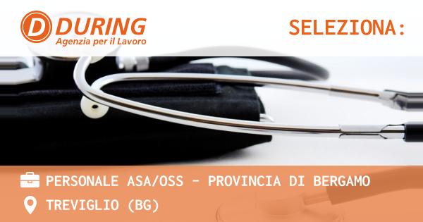 OFFERTA LAVORO - PERSONALE ASA/OSS - Provincia di Bergamo - TREVIGLIO (BG)