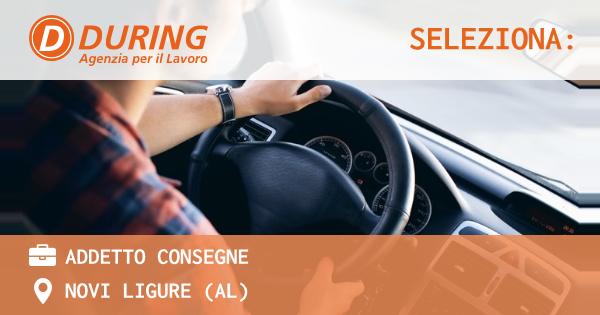 OFFERTA LAVORO - addetto consegne - NOVI LIGURE (AL)