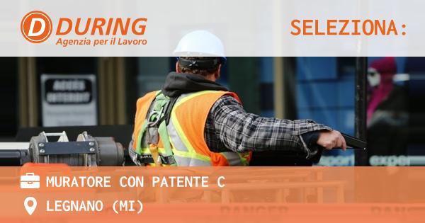 OFFERTA LAVORO - MURATORE con patente C - LEGNANO (MI)