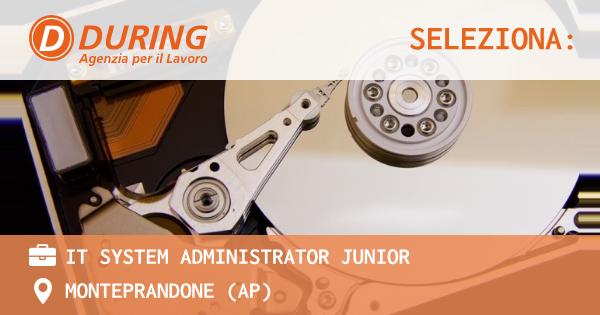 OFFERTA LAVORO - IT System Administrator Junior - MONTEPRANDONE (AP)