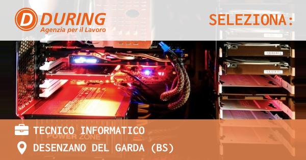 OFFERTA LAVORO - TECNICO INFORMATICO - DESENZANO DEL GARDA (BS)