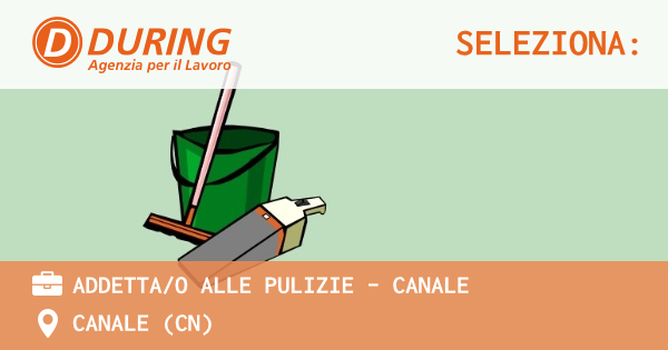 OFFERTA LAVORO - ADDETTA/O ALLE PULIZIE - CANALE - CANALE (CN)