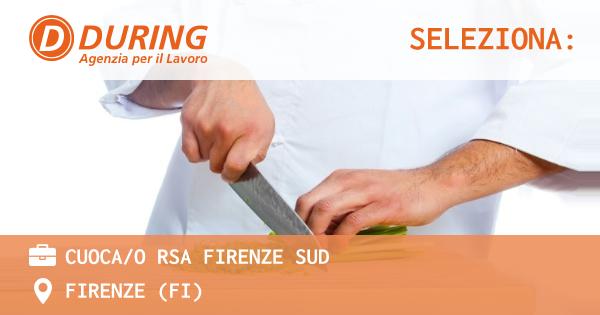 OFFERTA LAVORO - CUOCA/O RSA FIRENZE SUD - FIRENZE (FI)