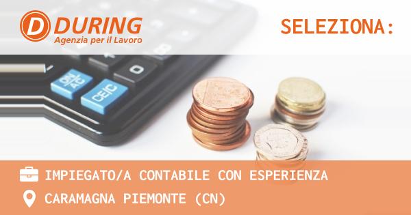 OFFERTA LAVORO - IMPIEGATO/A CONTABILE - CARAMAGNA PIEMONTE (CN)