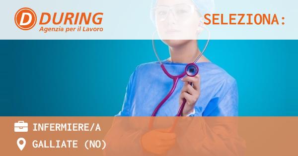 OFFERTA LAVORO - INFERMIERE/A - GALLIATE (NO)