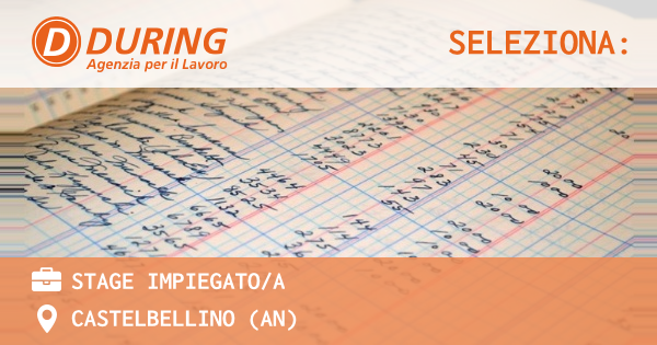 OFFERTA LAVORO - STAGE Impiegato/a - CASTELBELLINO (AN)