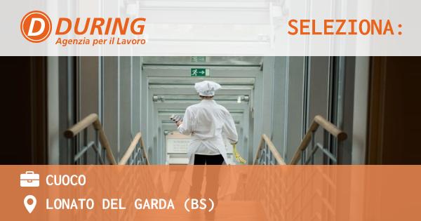 OFFERTA LAVORO - CUOCO - LONATO DEL GARDA (BS)