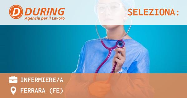 OFFERTA LAVORO - infermiere/a - FERRARA (FE)