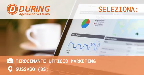OFFERTA LAVORO - TIROCINANTE UFFICIO MARKETING - GUSSAGO (BS)