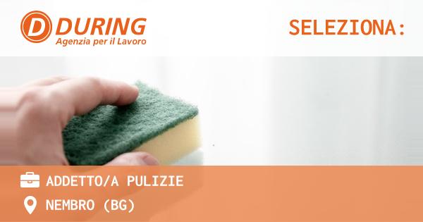 OFFERTA LAVORO - ADDETTO/A PULIZIE - NEMBRO (BG)