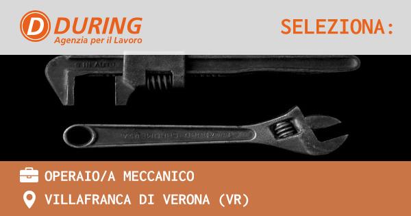 OFFERTA LAVORO - OPERAIO/A MECCANICO - VILLAFRANCA DI VERONA (VR)