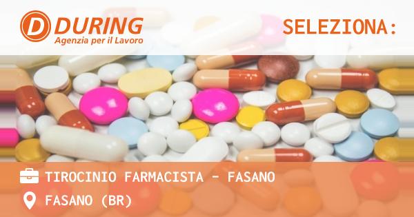 OFFERTA LAVORO - TIROCINIO FARMACISTA - FASANO - FASANO (BR)