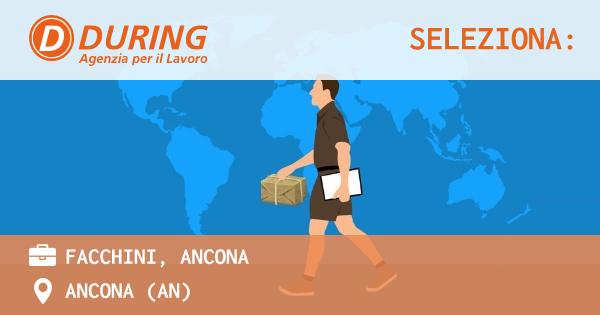 OFFERTA LAVORO - FACCHINI, ANCONA - ANCONA (AN)