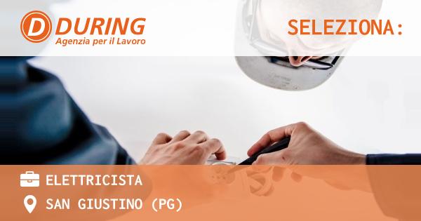OFFERTA LAVORO - ELETTRICISTA - SAN GIUSTINO (PG)