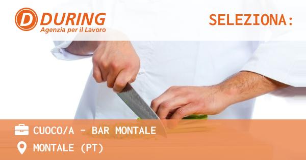 OFFERTA LAVORO - CUOCO/A - BAR MONTALE - MONTALE (PT)