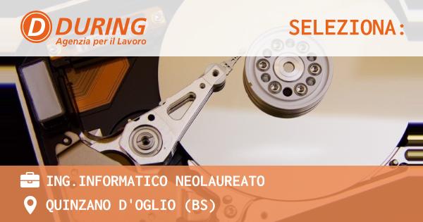 OFFERTA LAVORO - ING.INFORMATICO NEOLAUREATO - QUINZANO D'OGLIO (BS)