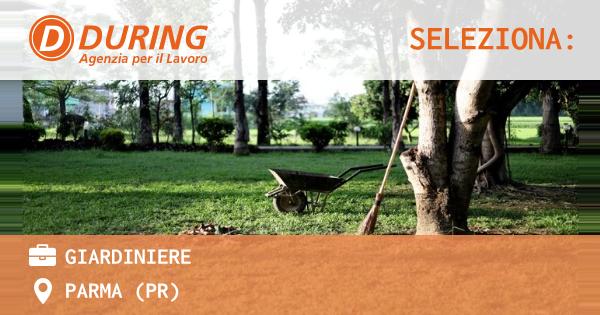 OFFERTA LAVORO - Giardiniere - PARMA (PR)