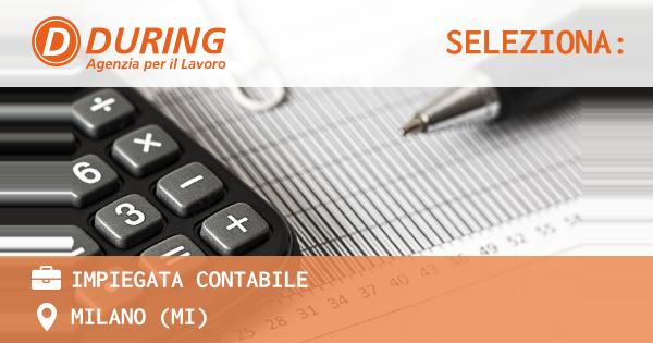OFFERTA LAVORO - Impiegata contabile - MILANO (MI)