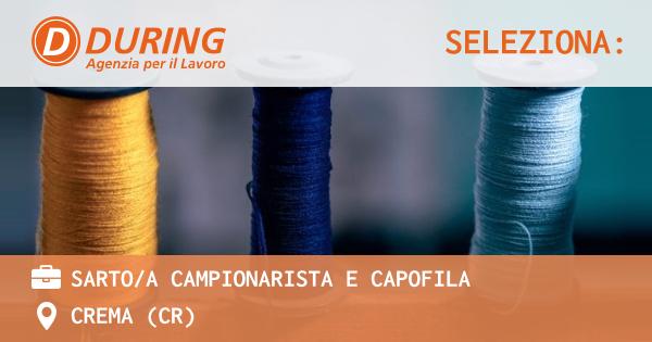 OFFERTA LAVORO - Sarto/a campionarista e capofila - CREMA (CR)