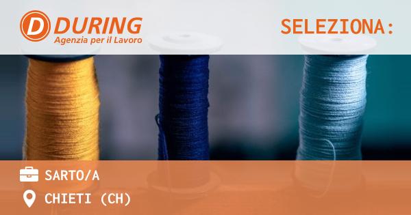 OFFERTA LAVORO - SARTO/A - CHIETI (CH)