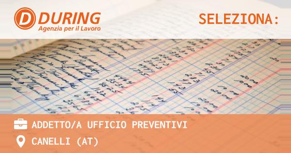 OFFERTA LAVORO - ADDETTO/A UFFICIO PREVENTIVI - CANELLI (AT)