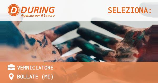 OFFERTA LAVORO - Verniciatore - BOLLATE (MI)