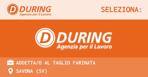 OFFERTA LAVORO - ADDETTA/O AL TAGLIO FARINATA - SAVONA (SV)