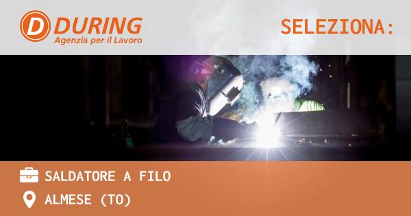 OFFERTA LAVORO - SALDATORE A FILO - ALMESE (TO)