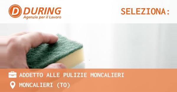 OFFERTA LAVORO - addetto alle pulizie MONCALIERI - MONCALIERI (TO)