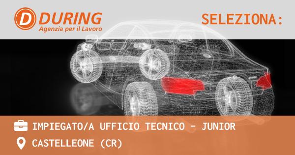OFFERTA LAVORO - Impiegato/a ufficio tecnico - Junior - CASTELLEONE (CR)