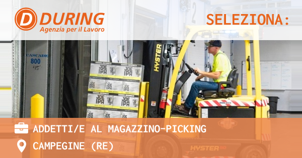 OFFERTA LAVORO - Addetti/e al magazzino-Picking - CAMPEGINE (RE)